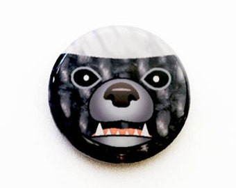 Honey Badger One Inch Pinback Button, Magnet, or Keychain
