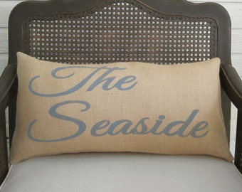 The Seaside  - Burlap  Pillow - Nautical Pillow - Beach Decor - Beach Cottage Decor  - Nautical Decor - Seaside Pillow