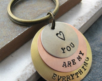 You Are My Everything Keychain, 3 Layer Keychain, Customizable, Available with 9 metal choices, option 9 shown, plz read listing for specs