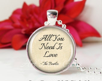 Round Medium Glass Bubble Pendant Necklace- All You Need Is Love- The Beatles Song Lyrics
