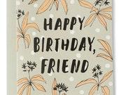 Happy Birthday, Friend Modern Floral Card