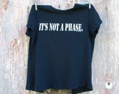 It's Not A Phase Upcycled T-shirt Fishnet Back Top Size Small DIY OOAK