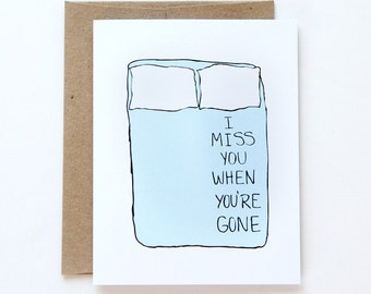 I Miss You  Card - I Miss You When You're Gone