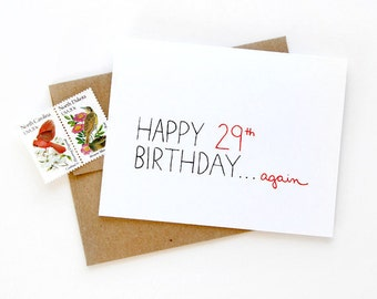 Funny 30th Birthday Card - Happy 29th...again