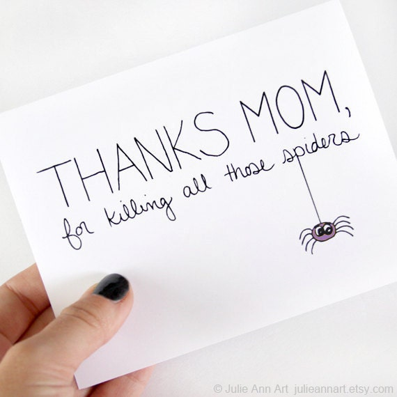 Funny mothers day card mothers day card thanks for killing for Things to make for your mom for mother s day