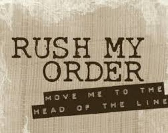 Rush My Order, Rush My Order, Rush My Order!
