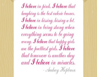 I Believe in Pink Digital Print Audrey Hepburn Quote 5 x 7 Print in Script Raspberry Pink Blush Pink