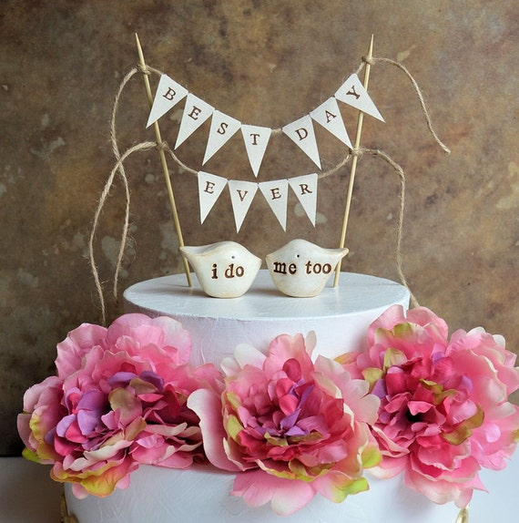 """Wedding cake topper DOUBLE SIDED personalized birds and """"best day ever"""" banner...package deal...i do, me too love birds and fabric banner"""
