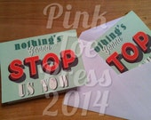 Nothings Gonna Stop Us Now // Any Occasion Greeting Card // 5 x 7 inch // Inspirational Gift