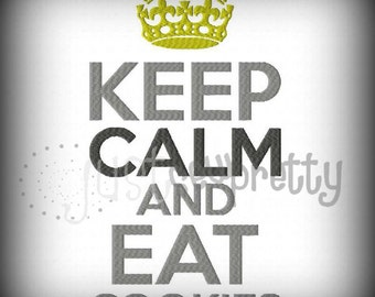 Keep Calm Eat Cookies Machine Embroidery Design