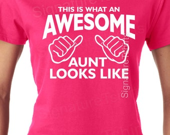 This is what an Awesome Aunt looks like t shirt for aunt, funny Christmas gift, gift for aunt, aunt shirt, aunt gift, new aunt, aunt to be