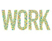 "Colorful abstract typography graphic design print // ""Work"" inspired by Iggy Azalea"