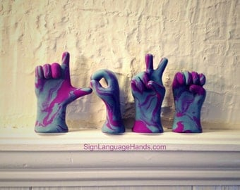 Tie Dye Love Hands in ASL - Colorful Swirled Love in American Sign Language - Unique Gift - You Choose Colors - Bright, Camouflage,