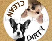 """SALE Clean or Dirty Dishwasher Magnet- Boston Terrier & French Bulldog - 2 1/4"""" 2.25 inch"""