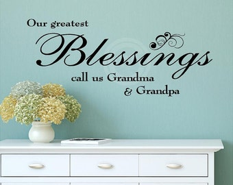Our Greatest Blessings Call Us Grandma And Grandpa vinyl lettering wall saying home decor art decal sticker