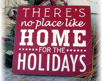 There's no place like home for the Holidays Christmas wood sign