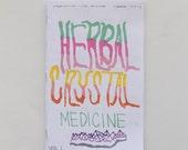 Healing Herbal Crystal Medicine Zine