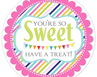 Have a Sweet Treat Tag, Birthday Favor Stickers, Rainbow Have a Treat, You're so Sweet Have a Treat Sticker