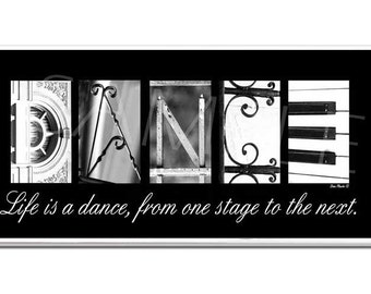 DANCE  Inspirational Plaque black & white letter art