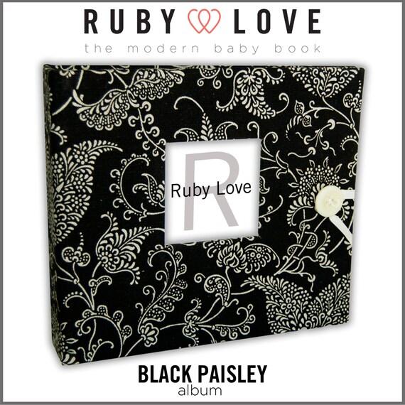 Baby Book . Baby Memory Book . BLACK PAISLEY Album . Ruby Love Modern Baby Memory Book