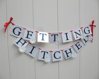 Getting Hitched Engagement Wedding Banner Embellished with Daisies - Navy and White