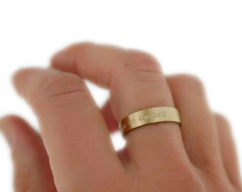 Classic Solid 14K Gold Ring Hand Stamped Phrase Custom Personalized Wedding Band Engraved Artisan Handmade Fine Designer Fashion Jewelry