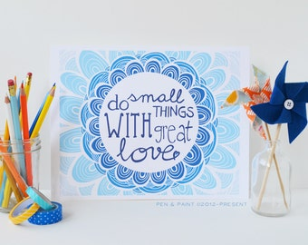 Blue Ombre, Mother Teresa, Do Small Things With Great Love, Inspiration, Inspiring Quote Art Print, Do good, Love