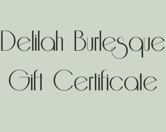 Gift Certificate for Delilah Burlesque Merchandise