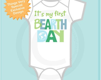 First Birth day on Earth Day Shirt, Personalized 1st BEarth Day Shirt or Onesie, Shirt for Toddlers and Kids (03182014e)