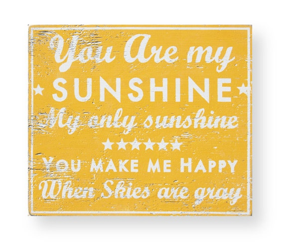 You Are My Sunshine rustic wooden sign-19x22