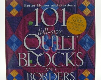 101 Full Size Quilt Blocks and Borders from Better Homes and Gardens