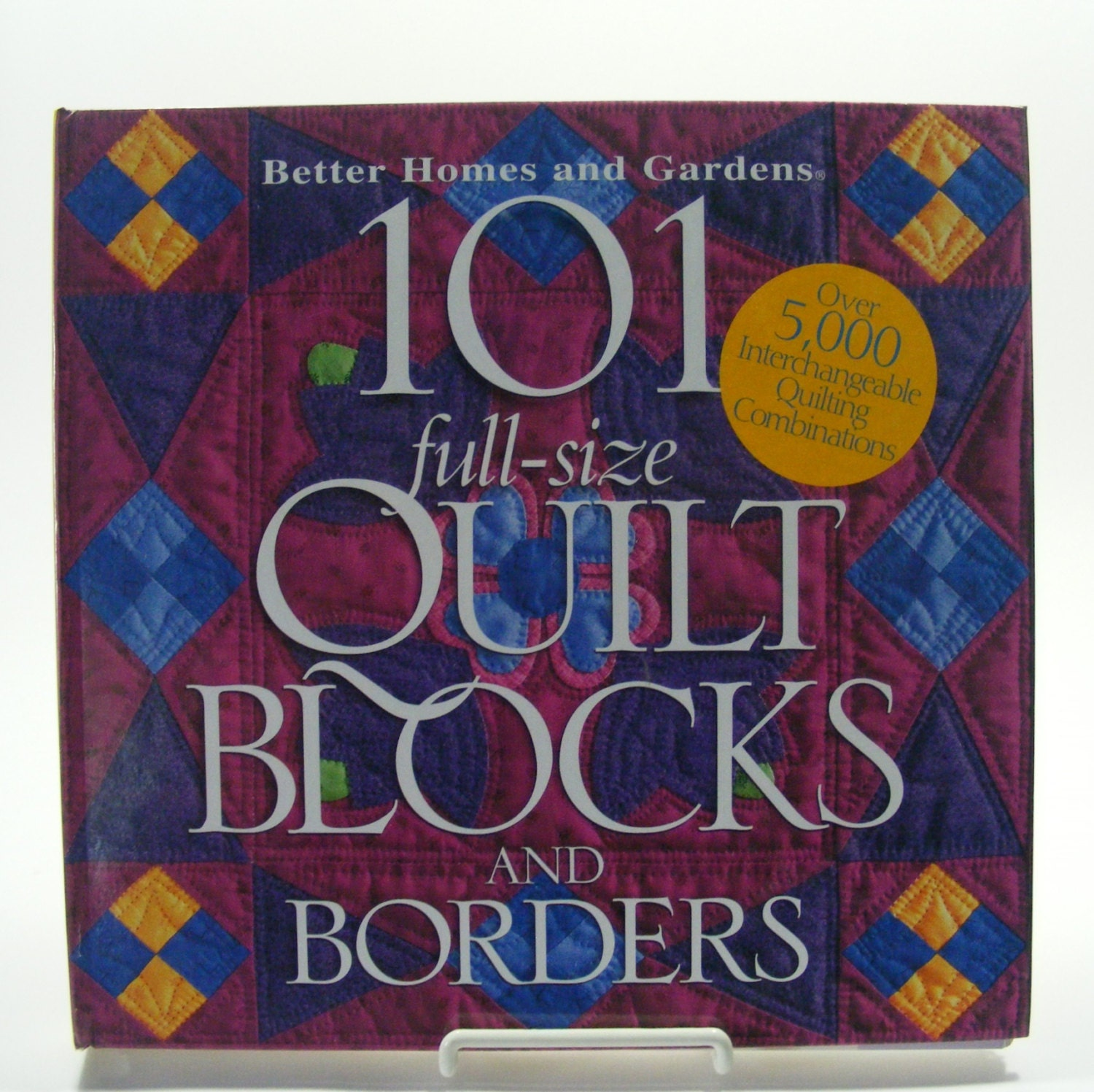 101 Full Size Quilt Blocks And Borders From Better Homes And