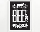 Beef and Beer Poster, Handprinted 12 x 16 - Pick your color
