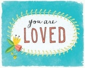You Are Loved | Love & Friendship Art Print | Hand Lettered | Turquoise | 8x10 | Made in the USA | AP 014