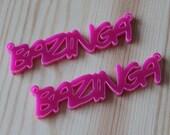 2 x Laser cut acrylic Bazinga pendants