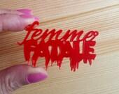2 x Laser cut acrylic Femme Fatale pendants