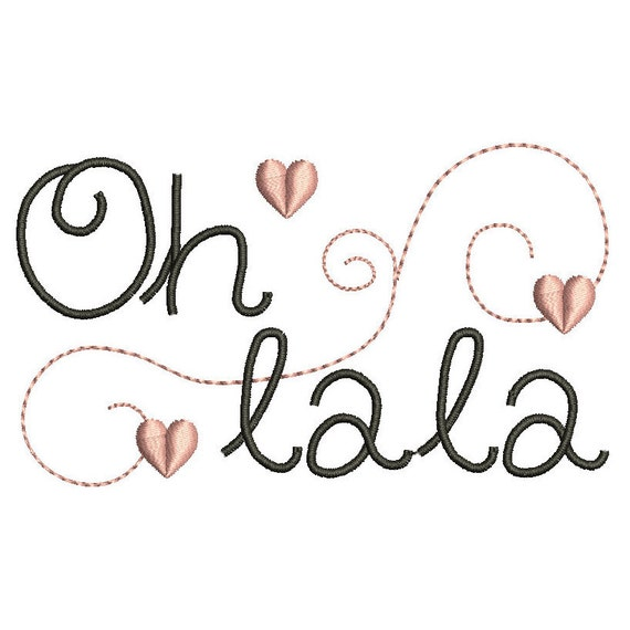 French text machine embroidery design oh la la by for Oh design