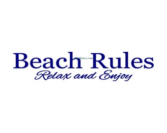 Beach Rules Relax and Enjoy - Wall Decal - Vinyl Wall Decals, Wall Stickers, Wall Quotes, Beach Wall Decal, Porch Decal, Vacation Decals