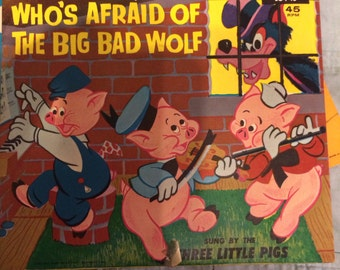 Whos afraid of the big bad wolf? Vintage 45 in case with graphics. Disney