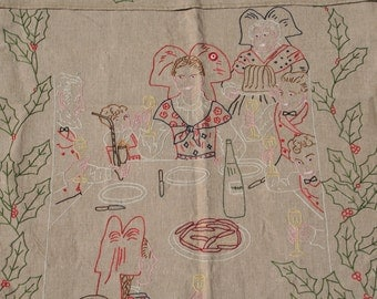 Vintage Christmas Towel Embroidered German Over Towel Dinner Scene with Holly Tan Linen Tea Towel