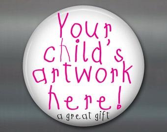 "3.5"" Your KID'S artwork magnet, custom fridge magnet, personalized gift magnet, kids magnet, kitchen decor, housewarming gift"