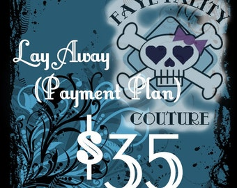 Lay away payment Faye Tality couture