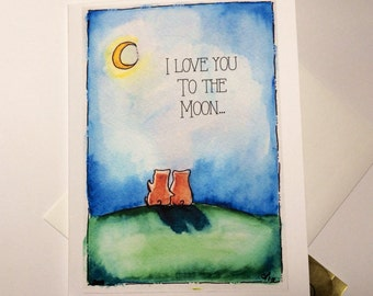 I love you to the moon and back, for men, women, or children, watercolor print of mine