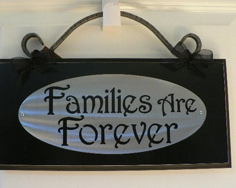 Families are Forever wall sign with scroll on top