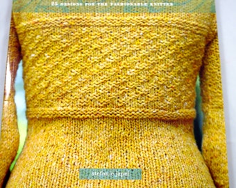 Fitted Knits Pattern Book Stephanie Japel 25 Designs for the Fashionable Knitter Tailored Knits Shapely Sweaters Dress