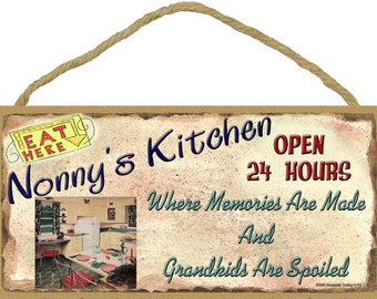 """NONNY'S Kitchen Where Memories are Made and Grandkids Are Spoiled Grandparent 5"""" x 10"""" SIGN Grandmother Wall Plaque"""