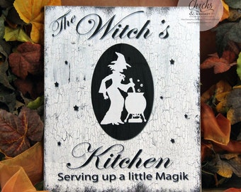 The Witch's Kitchen Serving Up A Little Magik Sign, Halloween Sign, Wicked Witch Sign