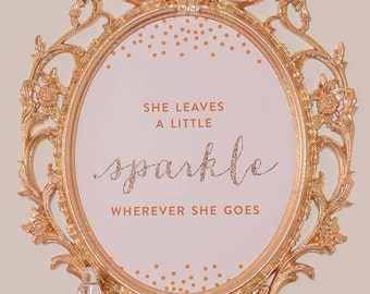 She Leaves a Little Sparkle Wherever She Goes® - Pink, Gold, Glitter Nursery Artwork - 8x10 Sparkle Glitter Wall Art Birthday Sign Girl