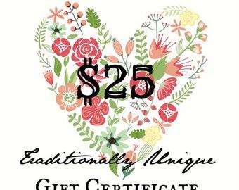 Twenty-Five Dollar Gift Certificate