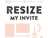 Resize my invite